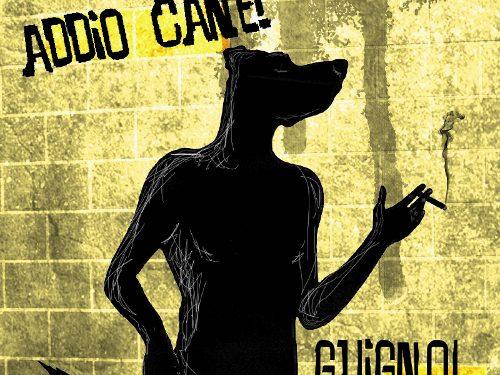 """GUIGNOL: esce """"ADDIO CANE!"""""""