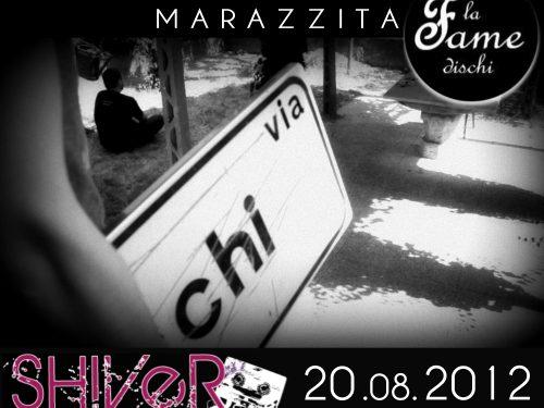 """Marazzita video inedito """"Vai Via Da Qua"""" il 20 Agosto in esclusiva su Shiver Webzine"""