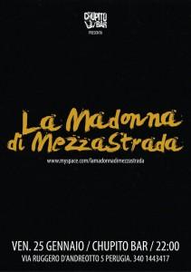 VENERDI' LIVE SHOW al BAR CHUPITO di PERUGIA, Venerdi 25 Gennaio La Madonna Di MezzaStrada in concerto