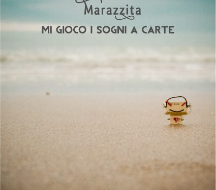 Mi gioco i sogni a carte, il nuovo ep del cantautore Marazzita in free-download!