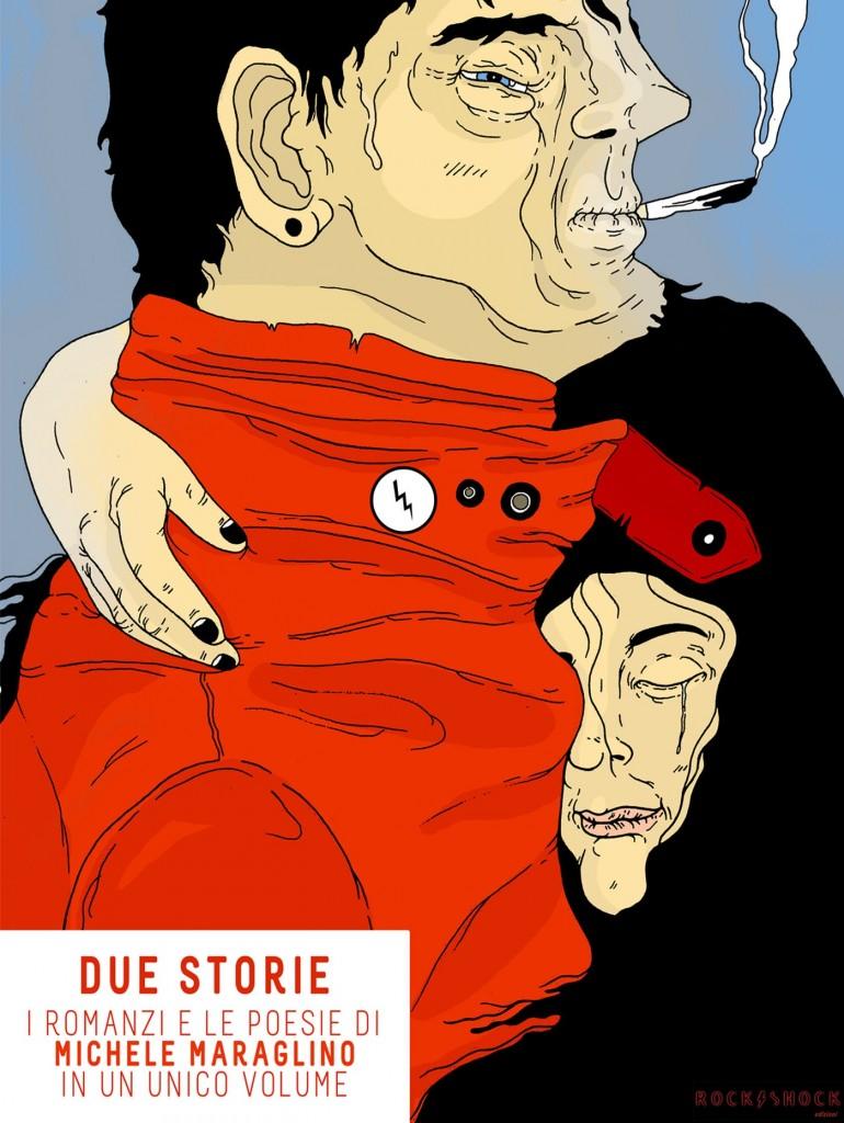 """Esce oggi """"Due Storie"""", i romanzi e le poesie di Michele Maraglino in un unico volume"""