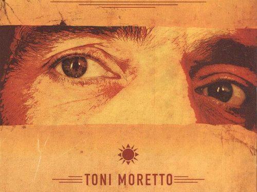 """Toni Moretto presenta il nuovo album e il video de """"Il sole dagli occhi"""""""