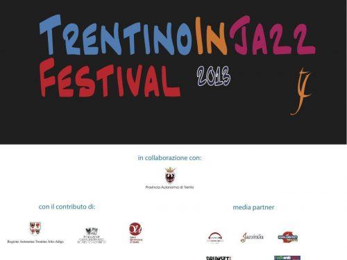 Estate e autunno all'insegna della grande musica: TrentinoInJazz 2013!