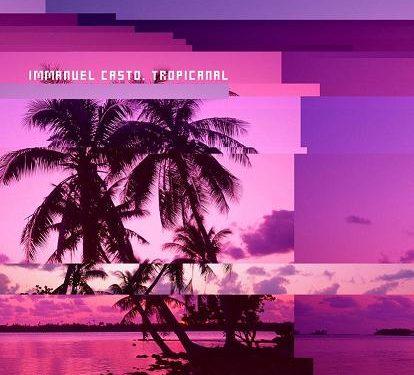 Tropicanal: il ritorno dell'istrionico Immanuel Casto