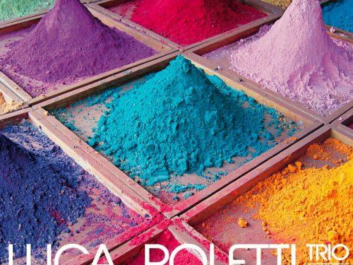 Colors: il disco d'esordio di Luca Poletti con special guest Paolo Fresu!