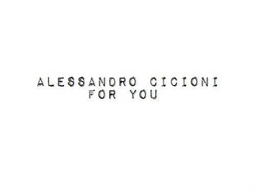 Esce  For You il disco d'esordio di  Alessandro Cicioni