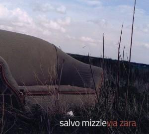 """""""Via Zara"""", l'album d'esordio di Salvo Mizzle"""