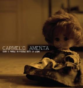 Cuori E Parole In Piccole Botti Di Legno, il nuovo album di Carmelo Amenta