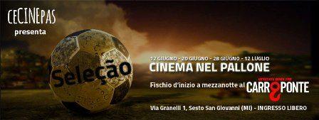 Carroponte presenta Seleção – Cinema nel pallone