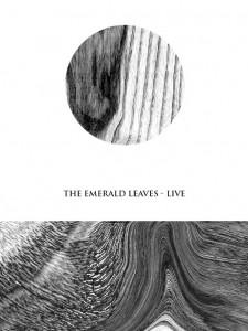 The Emerald Leaves: prime date del tour