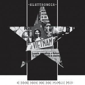 ELETTRONOIR presentano Parigine, il primo video tratto dal nuovo album E CHE NON SE NE PARLI PIU