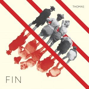 """Thomas – """"Fin"""""""