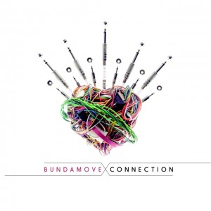 "BUNDAMOVE  presentano il nuovo singolo ""Connex"" tratto dall'album CONNECTION"