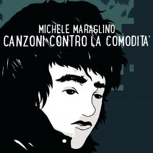 Il 25 Febbraio esce il nuovo disco di Michele Maraglino. Ecco copertina, tracklist e lyric video del singolo