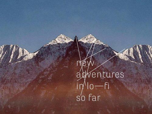 Ascolta il nuovo album dei New Adventures in Lo-Fi