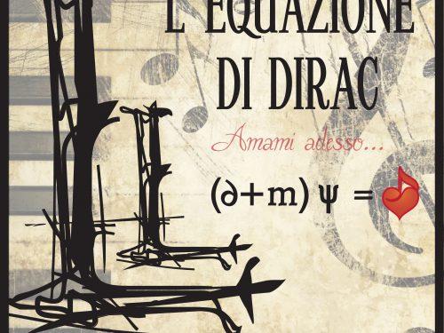 Luca Lastilla: L'equazione di Dirac