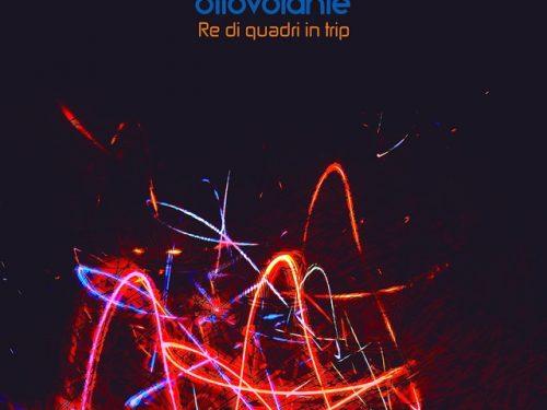 """""""Re di quadri in trip"""", il nuovo album de l'Ottovolante"""