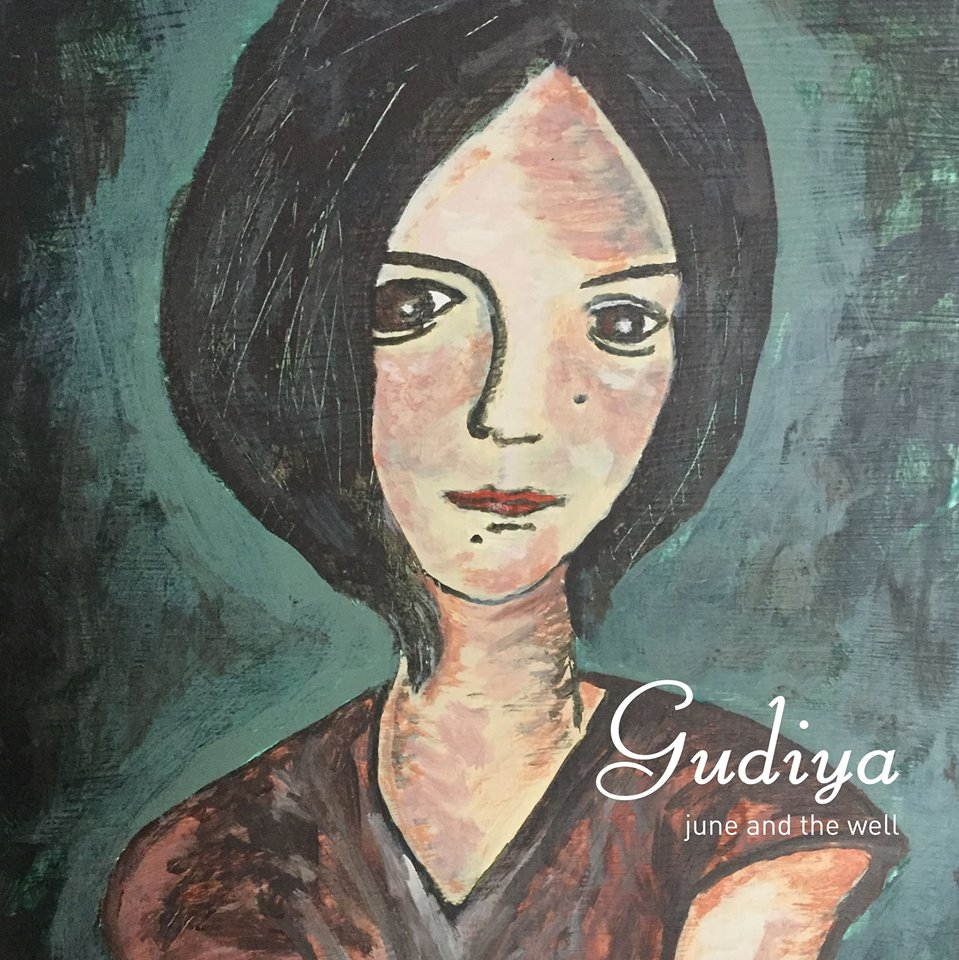 """Gudiya"", il nuovo album dei June and the Well"