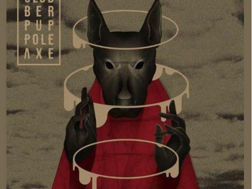 SLOBBER PUP – Pole Axe – Rare Noise Records