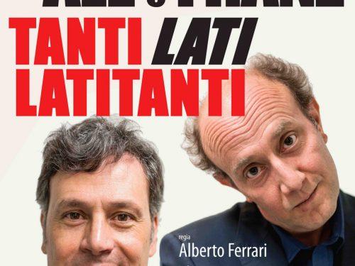 """Venerdì 18 Dicembre 2015 ALE & FRANZ – """"Tanti Lati Latitanti"""" H 21.00 – TEATRO GALLERIA  piazza San Magno, Legnano (MI)"""