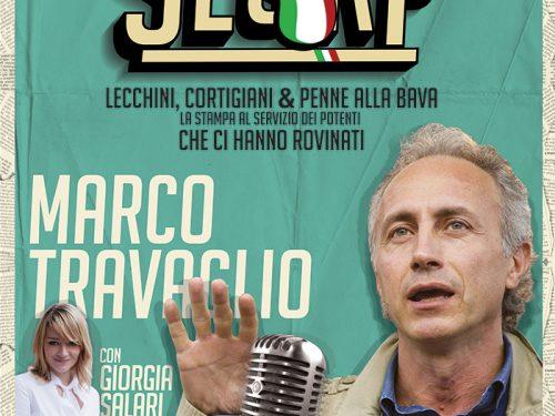 "Sabato 23 Gennaio 2016 MARCO TRAVAGLIO – ""Slurp"" H 21.00 – TEATRO GALLERIA  piazza San Magno, Legnano (MI)"