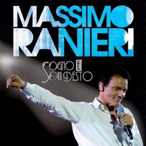 """Sabato 7 Maggio 2016 MASSIMO RANIERI – """"Sogno e son desto 3"""""""