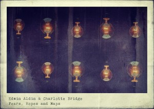 """""""Fears, Hopes and Maps"""", l'esordio discografico di Edwin Aldin & Charlotte Bridge"""