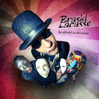 [Recensione] Braski Lacasse, il rock è So Afraid To Be Alone