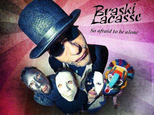 [Recensione] Braski Lacasse, il rock è So Afraid To Be Alone