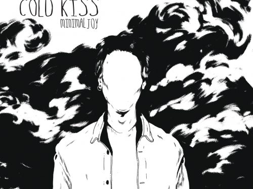 MINIMAL JOY – COLD KISS