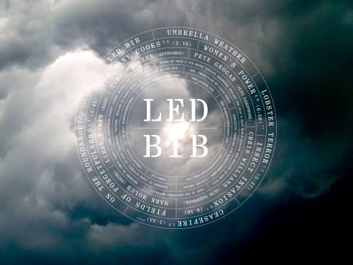 LED BIB – UMBRELLA WEATHER  (RareNoise Records)
