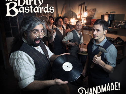 UNCLE BARD & THE DIRTY BASTARDS – Handmade!  (Autoproduzione)