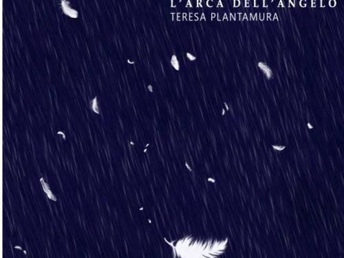 L'arca dell'Angelo, l'album d'esordio di Teresa Plantamura