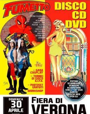 30 aprile 2017 Mostra Mercato del disco e del fumetto – VERONA