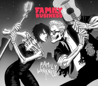 FAMILY BUSINESS –  Family Weakness  (Believe Recordings Italy)