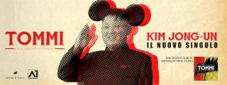 KIM JONG-UN…. IL PRIMO INNO PUNK DEDICATO AL LEADER MAXIMO…. ECCO IL VIDEO DI TOMMI E GLI ONESTI CITTADINI