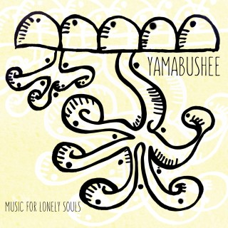 YAMABUSHEE – Music for Lonely Souls  (Phony Art Records)