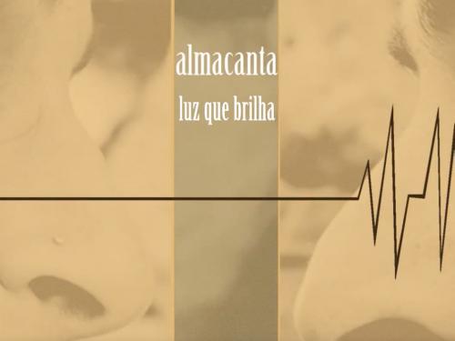 ALMACANTA presenta LUZ CHE BRILHA tratto dall'album REVIVE