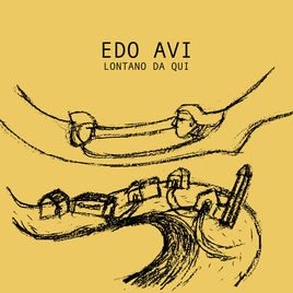 EDO AVI – Lontano da qui
