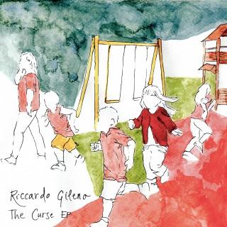 RICCARDO GILENO – The Curse EP (Tunecore)