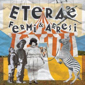 ETERAE – Fermi & Arresi(Scattivorticosi Records)