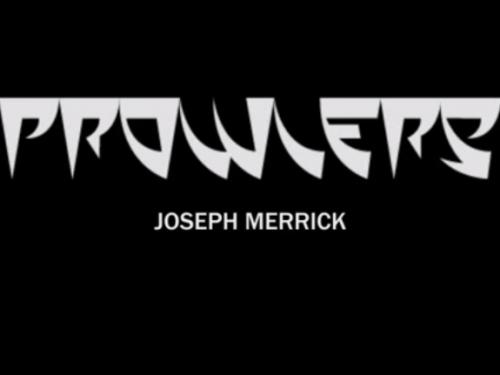 PROWLERS presentano JOSEPH MERRICK… tratto dal bellissimo album FREAK PARADE, un viaggio in libertà tra grunge, hard rock, psichedelia, blues e chi più ne ha…