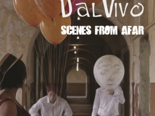 DALVIVO – Scenes From Afar  (Autoproduzione)