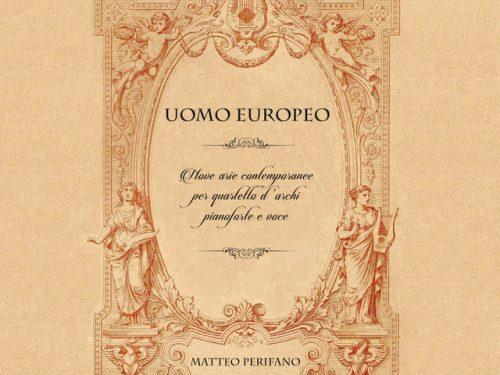 MATTEO PERIFANO – Uomo europeo  (Autoproduzione) (Recensione)