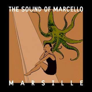 Marsille, l'album d'esordio di The Sound Of Marcello