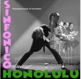 SINFONICO HONOLULU – Thousands Souls of Revolution (Recensione)