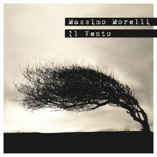 MASSIMO MORELLI – Il vento  (Recensione)