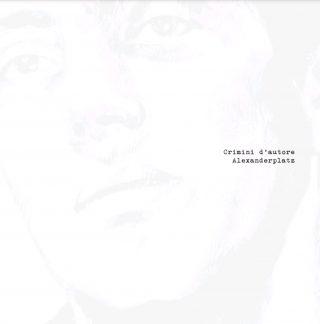 [Recensione] Alexanderplatz – Crimini d'Autore (Autoproduzione 2019)