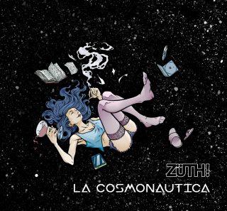 """Gli Züth! tornano con il nuovo disco """"La Cosmonautica""""."""