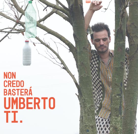 """Umberto Ti.  """"Non Credo Basterà"""" – dal 6 Marzo 2019  CD & Digitale – New Model Label – dist. Audioglobe"""